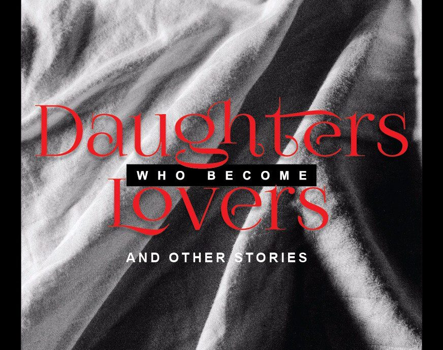 Daughters Who Become Lovers (Short story)