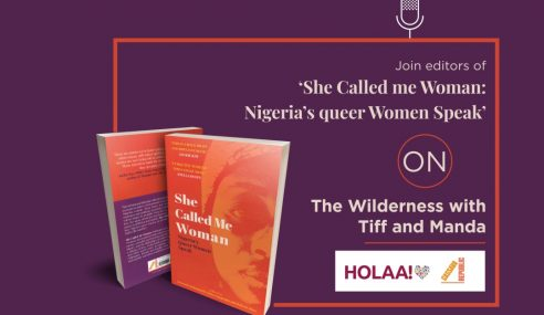 The Wildness Ep 8: Sitting down to chat about 'She Called Me Woman' and Nigerian queer women