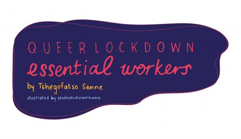 Queer Lockdown – Essential Workers